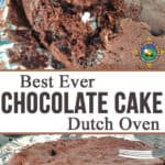 Best Ever Chocolate Cake Recipe - Need a great camping dessert recipe? This Chocolate Cake recipe is made using a cake mix and baked in the dutch oven. It is so rich and delicious!