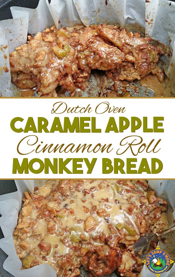 Dutch Oven Caramel Apple Cinnamon Roll Monkey Bread Recipe - Want a great dessert for camping? Then try this Caramel Apple Cinnamon Roll Monkey Bread recipe that is made in the dutch oven. The recipes calls for refrigerated cinnamon roll dough. #camping #dessert #DutchOven #monkeybread #cinnamonroll #caramelapple