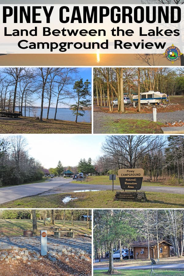 Piney Campground Review - Looking for a place to camp in Tennessee? Try Piney Campground in Northern Tennessee along Kentucky Lake in the Land Between the Lakes National Recreation Area. #camping #madeinTN #Tennessee