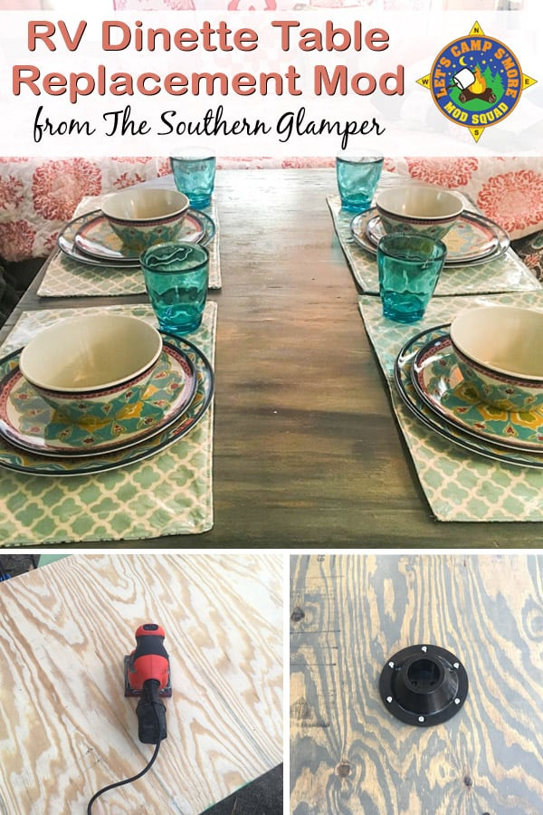 RV Dinette Table Top Replacement Mod - Is your dinette falling apart? You can replace a dinette table top using this tutorial. This mod done by Grace of The Southern Glamper gives your camper a whole new look! You too can be featured at Let's Camp S'more. See links within this post for further details. #trailer #RV #mod
