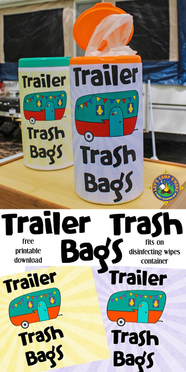 Trailer Trash Bags Free Printable Download - Use store bags for trash while camping? Use this Trailer Trash Bag printable to turn a disinfecting wipes container into a bag holder. #camping #trailer #freeprintable