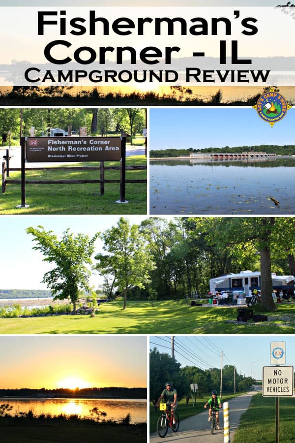 Fisherman's Corner Campground, Illinois - Want to camp along the Mississippi River? Check out Fishermans Corner Campground just off I-80 in Hampton, IL. This campground is clean & has great views. #camping #Illinois #MississippiRiver