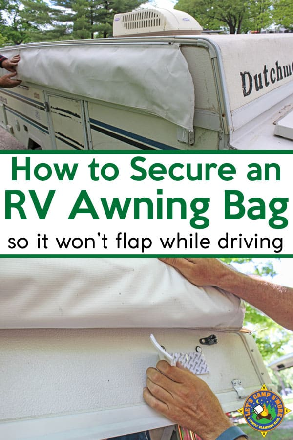 How to Secure an RV Awning Bag Mod Tutorial - If you have an RV with an awning bag you know that it flaps around when you driving in windy conditions. Do this simple mod to secure it in place. This hack is cheap and easy to do. #RV #awning #mod #popupcamper