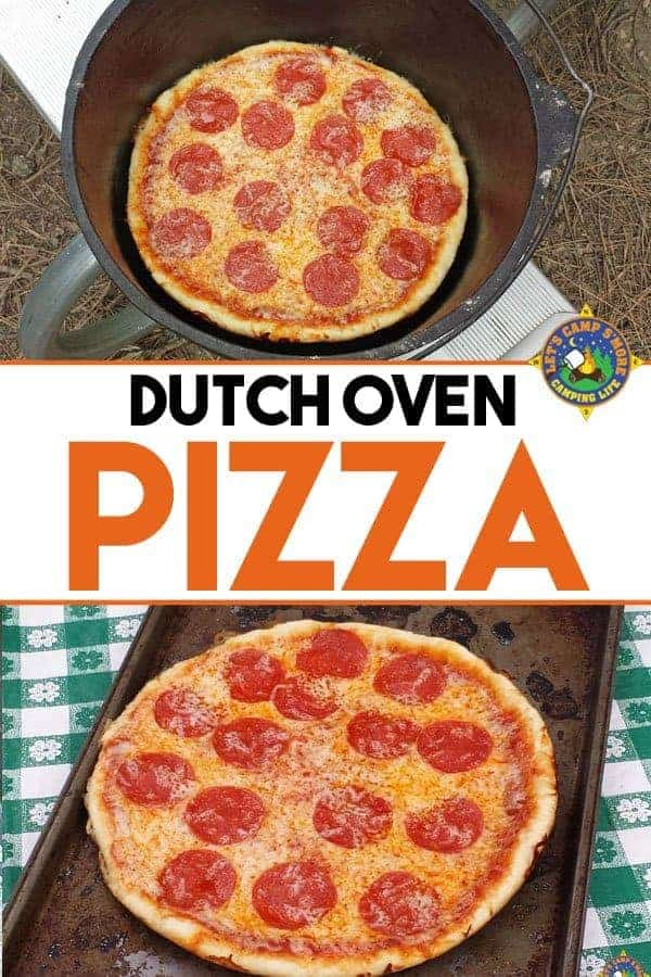 Dutch Oven Pizza Recipe - Need a simple camping recipe that all will love? Make this Dutch Oven Pizza Recipe using cheap ingredients that are elevated by cast iron in the Dutch Oven. #DutchOvenfood #pizzarecipe #LetsCampSmore #campingrecipe