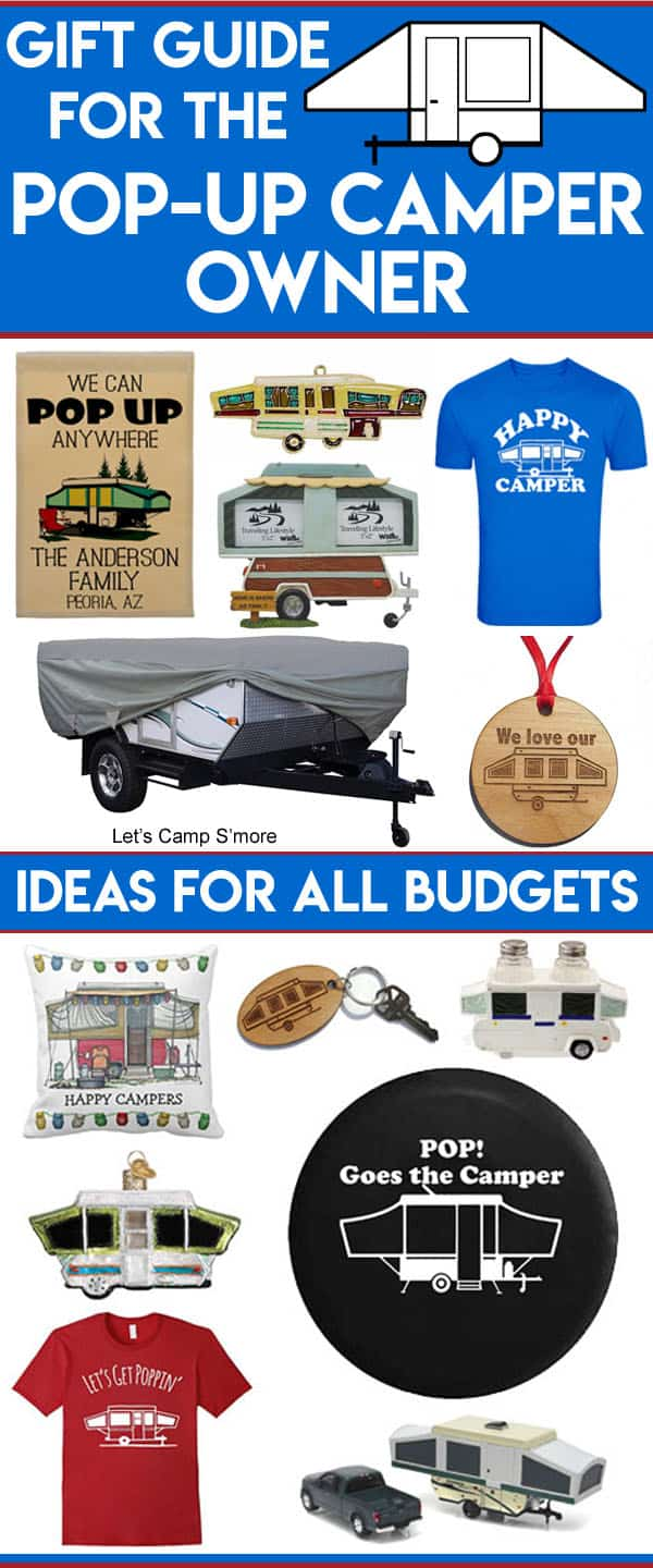 Pop Up Camper Owners Camping Trailer Gift Guide - Know someone with a tent trailer? Check out this Pop-Up Camper Gift Guide to find them the perfect present. If you have a PopUp Camper, share it with friends or family as a hint for what you get you. #camper #giftideas #camping