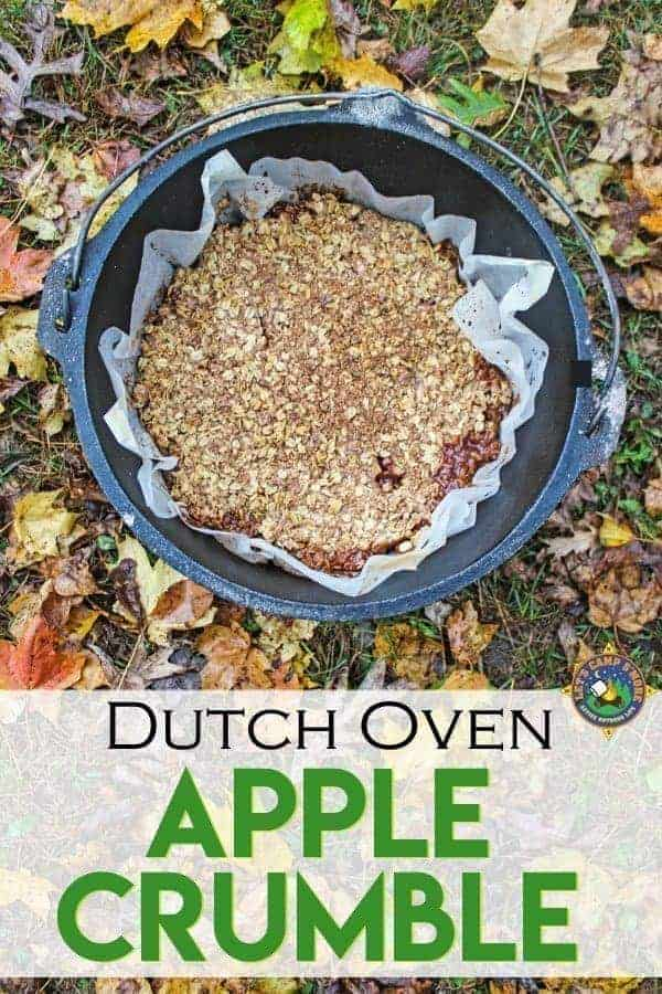 Apple Crumble Recipe made in the Dutch Oven - Looking for a great dessert recipe for camping? Try Apple Crumble recipe is made in the Dutch oven. It's an easy camping dessert recipe that everyone will love! #camping #dessert #DutchOven #apple