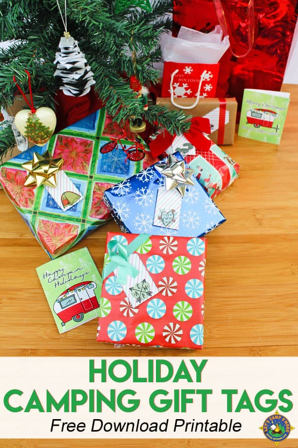 Holiday Camping Gift Tags Free Printable - Do you love camping or know someone who does? Downloand and print these free Camping Gift Tags Printables to put on their present. They are great for Christmas. Plain tags for Birthdays are also included in this post. #gifts #camping #presents #Christmas #freeprintable