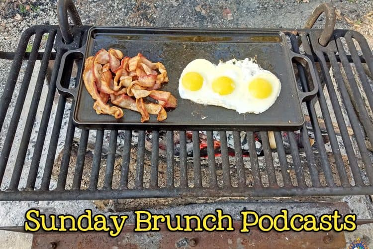 Sunday Brunch Camping Podcast
