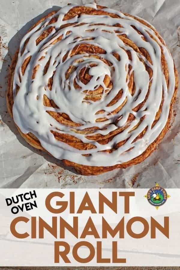Giant Cinnamon Roll made in a Dutch Oven