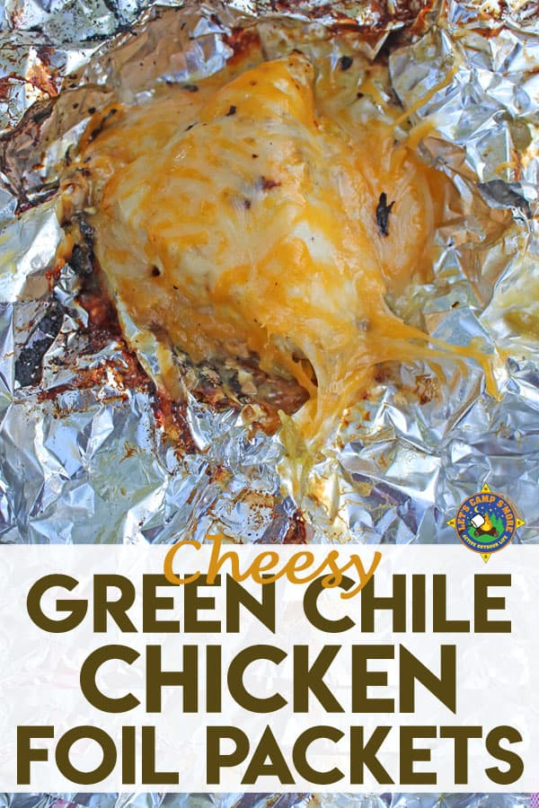 Cheese Green Chile Chicken Foil Packet