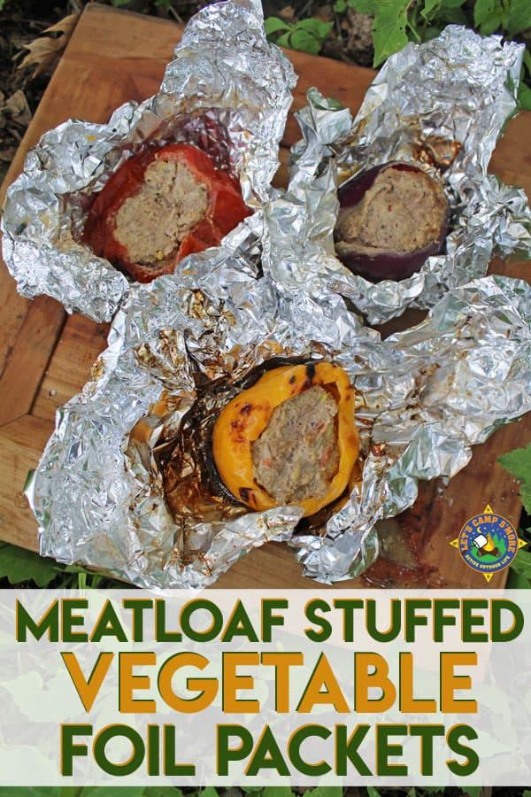 Meatloaf Stuffed Vegetables Camping Recipe