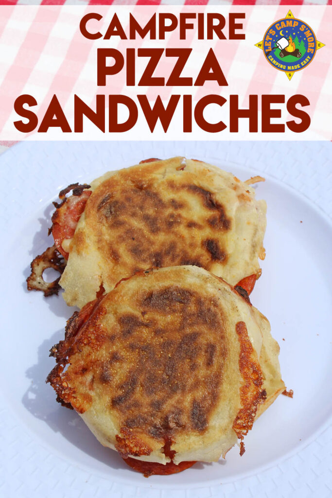 2 campfire pizza sandwiches on a white plate with text